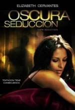 Oscura Seduccion (2011) afişi