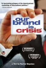 Our Brand ıs Crisis (2005) afişi