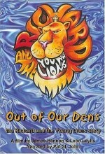 Out Of Our Dens: The Richard And The Young Lions Story (2004) afişi