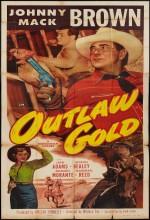 Outlaw Gold (1950) afişi