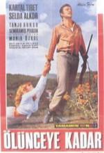 Ölünceye Kadar(ı) (1967) afişi