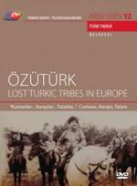 Özü Türk ( Lost Turkıc Tribes In Europe ) (2007) afişi