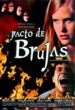 Pacto De Brujas (2003) afişi