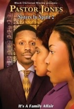 Pastor Jones: Sisters In Spirit 2 (2009) afişi