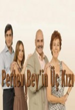 Pertev Bey'in Üç Kızı