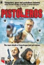 Pistoleros (2007) afişi
