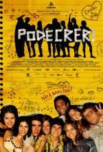Podecrer! (2007) afişi