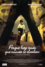 Porque Hay Cosas Que Nunca Se Olvidan (2008) afişi