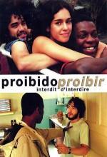Proibido Proibir (2007) afişi