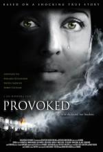 Provoked: A True Story (2006) afişi