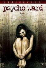 Psycho Ward (2007) afişi