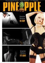 Pineapple (2008) afişi