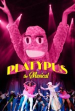 Platypus the Musical (2013) afişi