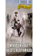 Raiders Of Old California (1957) afişi