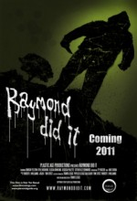 Raymond Did ıt (2011) afişi