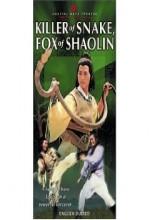 Killer of Snake, Fox of Shaolin (1978) afişi