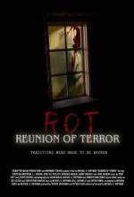Rot: Reunion Of Terror (2008) afişi