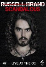 Russell Brand: Scandalous - Live At The O2 Arena (2009) afişi