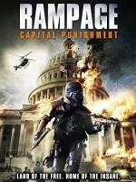 Rampage: Capital Punishment (2014) afişi