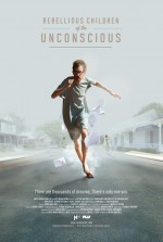 Rebellious Children of the Unconscious