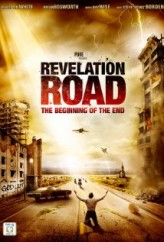 Revelation Road: The Beginning of the End (2013) afişi