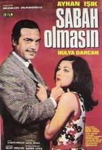 Sabah Olmasın (1969) afişi