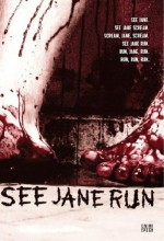 See Jane Run (2007) afişi
