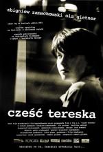 Selam, Tereşka (2001) afişi