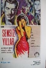 Sensiz Yıllar (1960) afişi