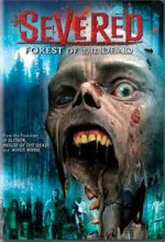 Severed: Forest Of The Dead (2005) afişi