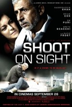 Shoot On Sight (2007) afişi