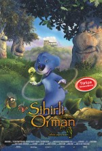 Sihirli Orman (2008)
