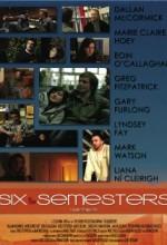 Six Semesters (2010) afişi