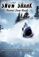 Snow Shark: Ancient Snow Beast (2011) afişi