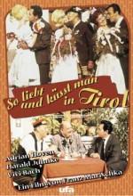 So Liebt Und Küsst Man In Tirol (1961) afişi