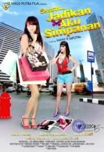 Sssstt..jadikan Aku Simpanan (2010) afişi