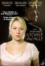 Störst Av Allt (2005) afişi