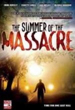 Summer Of The Massacre (2006) afişi