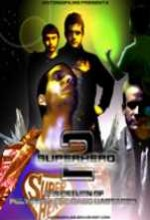 Superhero 2 (2007) afişi
