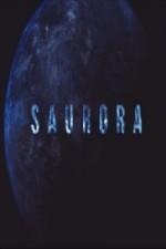 Saurora (2016) afişi