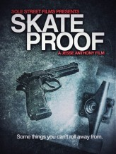 Skate Proof (2012) afişi
