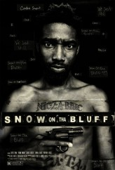 Snow on Tha Bluff (2011) afişi