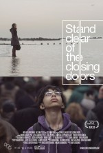 Stand Clear of the Closing Doors (2013) afişi