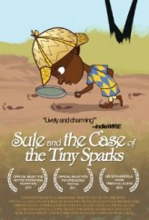 Sule and the Case of the Tiny Sparks  afişi