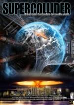 Supercollider (2013) afişi