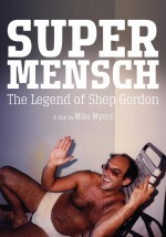 Supermensch: The Legend of Shep Gordon (2013) afişi