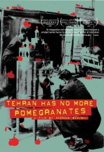 Tehran Has No More Pomegrenates! (2007) afişi