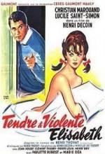 Tendre Et Violente Elisabeth (1960) afişi