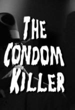 The Condom Killer (2009) afişi