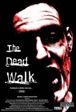 The Dead Walk (2008) afişi